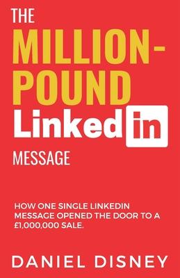 The Million-Pound LinkedIn Message Cover Image