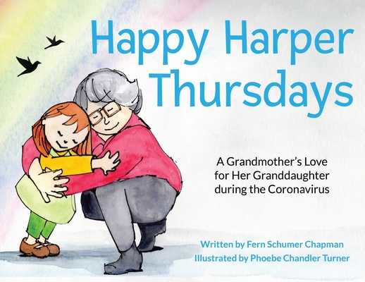 Happy Harper Thursdays: A Grandmother's Love for Her Granddaughter during the Coronavirus Cover Image