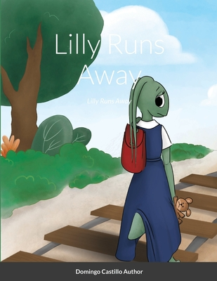 Lilly Runs Away Cover Image