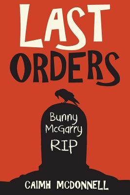 Last Orders (Dublin Trilogy #4) Cover Image