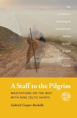 A Staff to the Pilgrim Cover