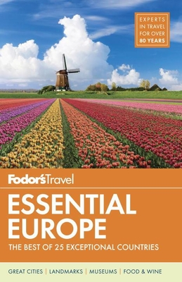 Fodor's Essential Europe: The Best of 25 Exceptional Countries (Travel Guide #3) Cover Image