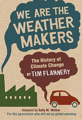 We Are the Weather Makers: The History of Climate Change Cover Image