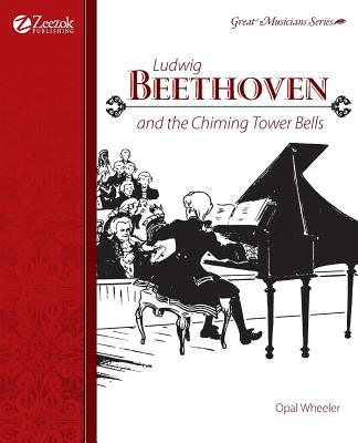 Ludwig Beethoven and the Chiming Tower Bells Cover Image
