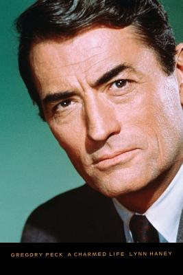 Gregory Peck: A Charmed Life Cover Image