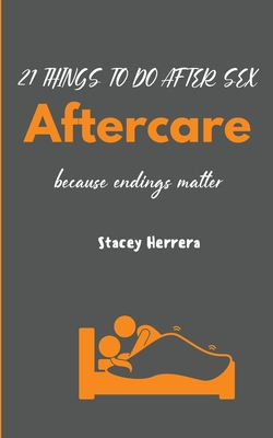 Aftercare: 21 Things to Do After Sex Cover Image