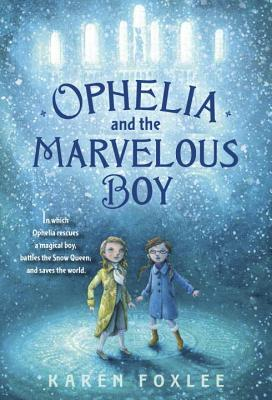 Cover for Ophelia and the Marvelous Boy