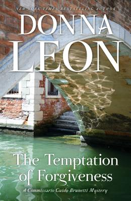 The Temptation of Forgiveness (Commissario Guido Brunetti Mystery) Cover Image