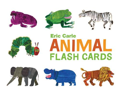The World of Eric Carle(TM) Eric Carle Animal Flash Cards: (Toddler Flashcards for Kids, Animal ABC Baby Books) Cover Image