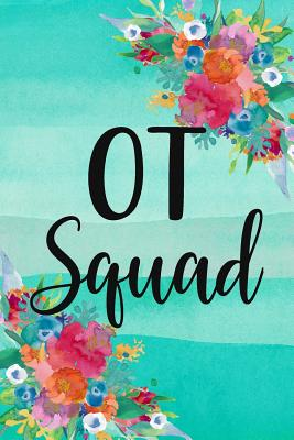 OT Squad: OT Occupational Therapy Notebook Cover Image