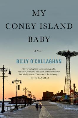 My Coney Island Baby: A Novel Cover Image