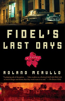 Fidel's Last Days Cover
