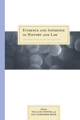 Evidence and Inference in History and Law: Interdisciplinary Dialogues Cover Image