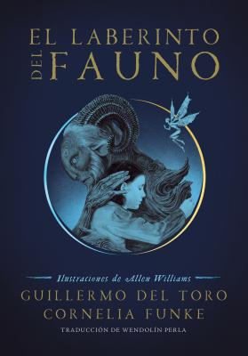 El laberinto del fauno / Pan's Labyrinth: The Labyrinth of the Faun Cover Image
