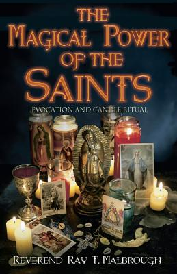 The Magical Power of the Saints: Evocation and Candle Rituals Cover Image
