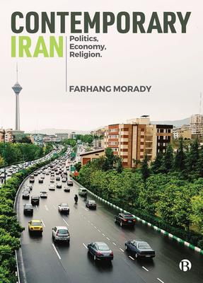 Contemporary Iran: Politics, Economy, Religion Cover Image