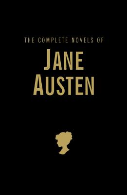 The Complete Novels of Jane Austen (Wordsworth Library Collection) Cover Image