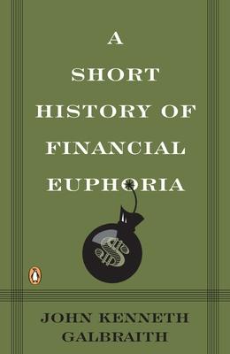 A Short History of Financial Euphoria Cover Image