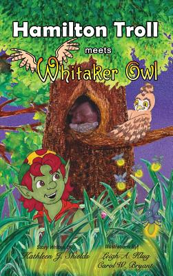 Cover for Hamilton Troll Meets Whitaker Owl