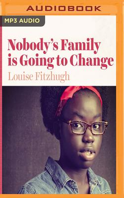Nobody's Family Is Going to Change Cover Image