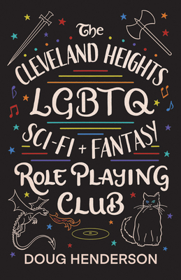 The Cleveland Heights LGBTQ Sci-Fi and Fantasy Role Playing Club Cover Image