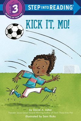 Kick It, Mo! (Step into Reading) Cover Image