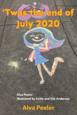 Twas the End of July 2020 Cover Image