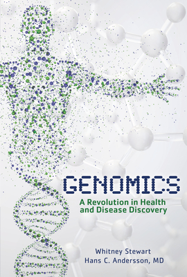 Genomics: A Revolution in Health and Disease Discovery Cover Image