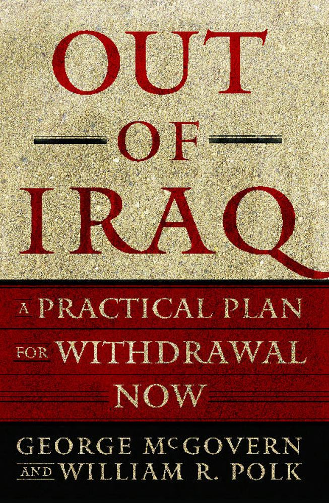Out of Iraq: A Practical Plan for Withdrawal Now Cover Image