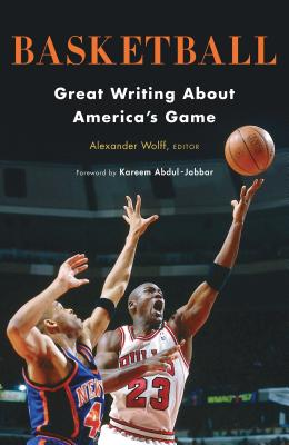 Basketball: Great Writing about America's Game cover image