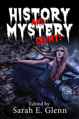 History and Mystery, Oh My! Cover Image