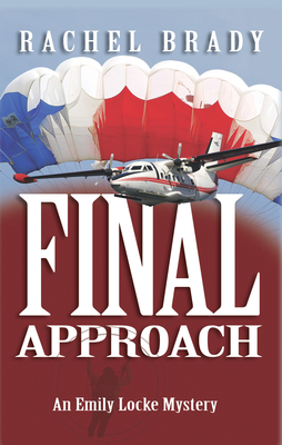 Final Approach: An Emily Locke Mystery Cover Image
