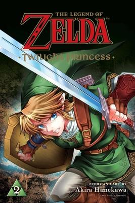 The Legend of Zelda: Twilight Princess, Vol. 2 (The Legend of Zelda: Twilight Princess  #2) Cover Image