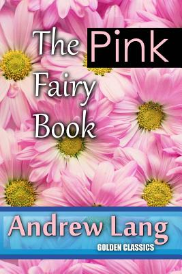 The Pink Fairy Book (Golden Classics #62) Cover Image
