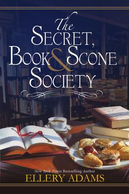 The Secret, Book & Scone Society (A Secret, Book and Scone Society Novel #1) Cover Image