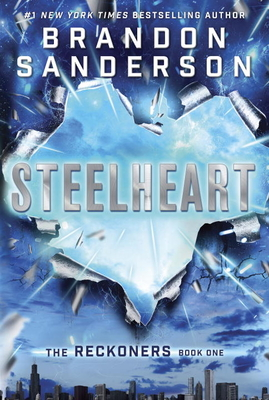 Steelheart (Hardcover) By Brandon Sanderson