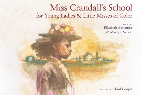 Miss Crandall's School for Young Ladies & Little Misses of Color Cover