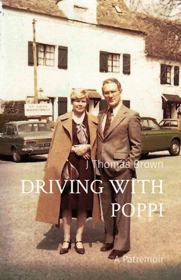 Driving with Poppi: A Patremoir Cover Image