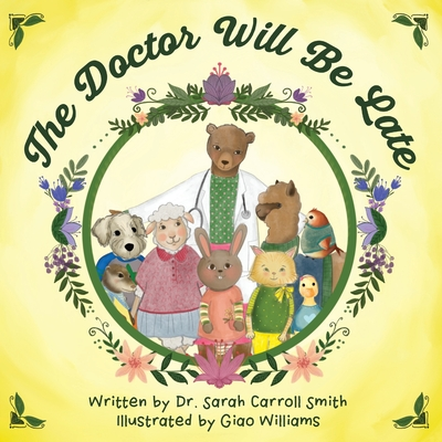 The Doctor Will Be Late Cover Image