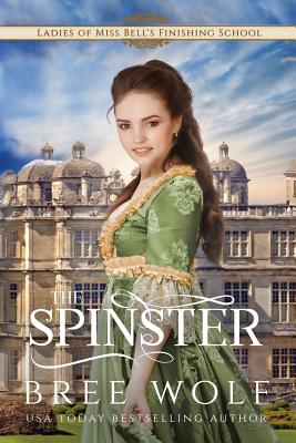 The Spinster: Prequel to the Forbidden Love Novella Series Cover Image