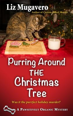 Purring Around the Christmas Tree (Pawsitively Organic Mystery) Cover Image