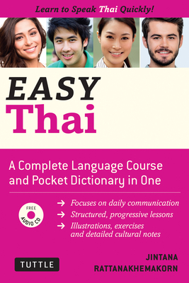 Easy Thai: Learn to Speak Thai Quickly [With CD (Audio)] Cover Image