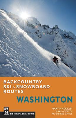 Backcountry Ski & Snowboard Routes Washington Cover Image