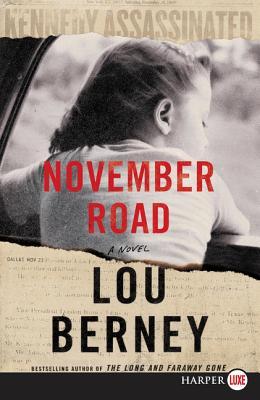 November Road: A Novel Cover Image