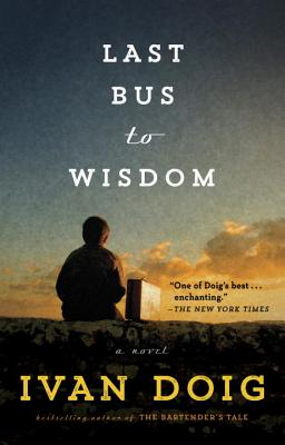 Last Bus to Wisdom: A Novel (Two Medicine Country) cover