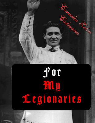 For My Legionaries: The Iron Guard Cover Image