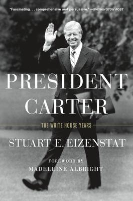 President Carter: The White House Years Cover Image