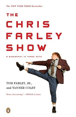 The Chris Farley Show: A Biography in Three Acts Cover Image