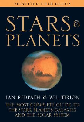 Stars and Planets: The Most Complete Guide to the Stars, Planets, Galaxies, and the Solar System Cover Image