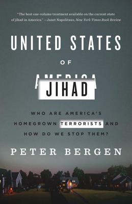 United States of Jihad: Who Are America's Homegrown Terrorists, and How Do We Stop Them? Cover Image